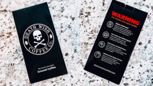 Don't Drink Death Wish Coffee (Before You Read This)