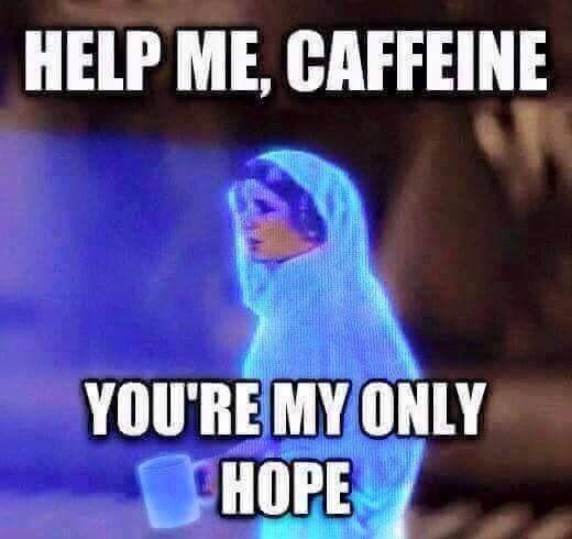 help me caffeine meme