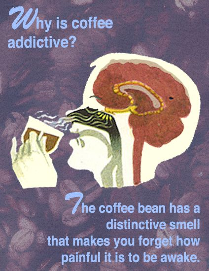 addictive coffee