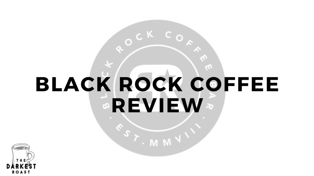 Black Rock Coffee Review
