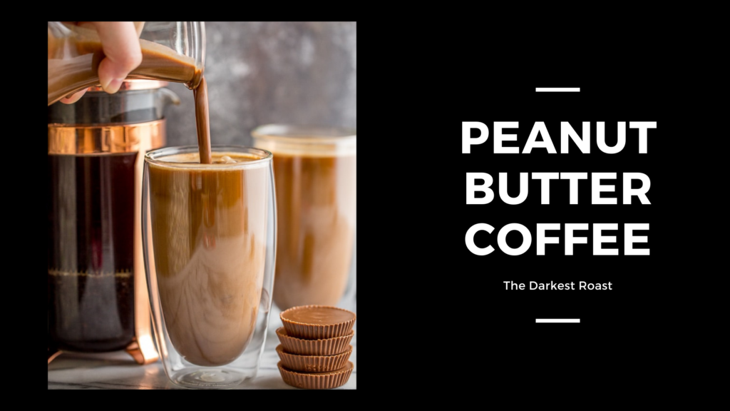 Peanut Butter Coffee
